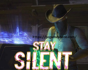 Stay Silent Free Download Pc Game Full Version Highly Compressed