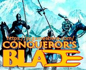 Conqueror's Blade Download Pc Game