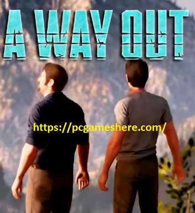 A Way Out Pc Download Free Full Game